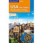 POLYGLOTT on tour Reiseführer USA – Der Osten Mit großer Faltkarte und 80 Stickern