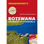 Botswana - Okavango & Victoriafälle - Reiseführer von Iwanowski Individualreiseführer mit Extra-Reisekarte und Karten-Download (Reisehandbuch)