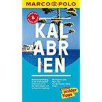 MARCO POLO Reiseführer Kalabrien Reisen mit Insider-Tipps. Inklusive kostenloser Touren-App & Update-Service