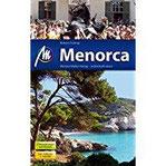 Menorca Reiseführer Michael Müller Verlag Individuell reisen mit vielen praktischen Tipps.