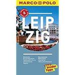 MARCO POLO Reiseführer Leipzig Reisen mit Insider-Tipps. Inkl. kostenloser Touren-App und Event&News