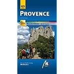 Provence MM-Wandern Wanderführer Michael Müller Verlag Wanderführer mit GPS-kartierten Karten.