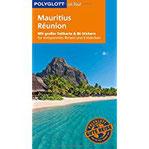 POLYGLOTT on tour Reiseführer Mauritius & Réunion Mit großer Faltkarte, 80 Stickern und individueller App