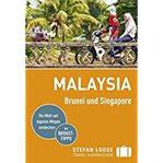 Stefan Loose Reiseführer Malaysia, Brunei und Singapore mit Reiseatlas