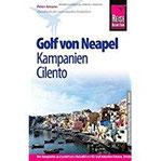 Reise Know-How Golf von Neapel, Kampanien, Cilento Reiseführer für individuelles Entdecken