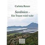 Sardinien - Ein Traum wird wahr (August von Goethe Literaturverlag)