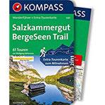 Salzkammergut BergeSeen Trail Wanderführer mit Extra-Tourenkarte 166.000, 61 Touren, GPX-Daten zum Download. (KOMPASS-Wanderführer, Band 5647)