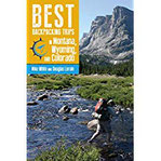 Best Backpacking Trips in Montana, Wyoming, and Colorado