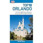Top 10 Reiseführer Orlando mit Extrakarte und kulinarischem Sprachführer zum Herausnehmen