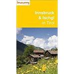 Innsbruck und Ischgl in Tirol - Buch und App