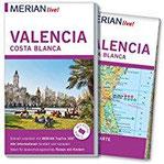 MERIAN live! Reiseführer Valencia und die Costa Blanca Mit Extra-Karte zum Herausnehmen