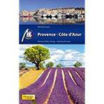 Provence & Côte d'Azur Reiseführer Michael Müller Verlag Individuell reisen mit vielen praktischen Tipps.