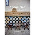 DuMont BILDATLAS Andalusien Maurische Pracht
