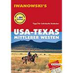 USA-Texas & Mittlerer Westen - Reiseführer von Iwanowski Individualreiseführer mit Extra-Reisekarte und Karten-Download