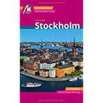 Stockholm MM-City Reiseführer Michael Müller Verlag Individuell reisen mit vielen praktischen Tipps und Web-App mmtravel.com