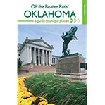 Oklahoma Off the Beaten Path® A Guide to Unique Places, 8th Edition