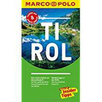 MARCO POLO Reiseführer Tirol Reisen mit Insider-Tipps. Inklusive kostenloser Touren-App & Update-Service