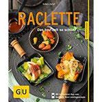 Raclette Das brutzelt so schön