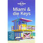 Lonely Planet Reiseführer Miami & the Keys (Lonely Planet Reiseführer Deutsch)
