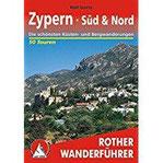 Zypern - Süd & Nord Die schönsten Küsten- und Bergwanderungen. 50 Touren. Mit GPS-Daten (Rother Wanderführer)