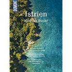 DuMont BILDATLAS Istrien, Kvarner Bucht Blau und Grün im Wechsel