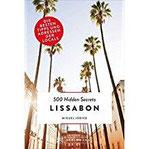 Bruckmann 500 Hidden Secrets Lissabon Ein Reiseführer mit garantiert den besten Geheimtipps und Adressen. Neu 2018.
