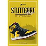 STUTTGART to go Ein Spazierbuch