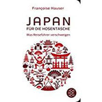 Japan für die Hosentasche Was Reiseführer verschweigen