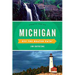 Michigan Off the Beaten Path(r) Discover Your Fun