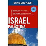 Baedeker Reiseführer Israel, Palästina mit GROSSER REISEKARTE