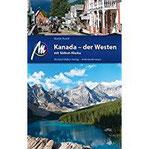 Kanada - Der Westen Reiseführer Michael Müller Verlag Individuell reisen mit vielen praktischen Tipps.