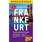 MARCO POLO Reiseführer Frankfurt Reisen mit Insider-Tipps. Inklusive kostenloser Touren-App & Update-Service