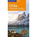 POLYGLOTT on tour Reiseführer Chile Mit großer Faltkarte und 80 Stickern