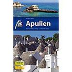Apulien Reiseführer mit vielen praktischen Tipps.