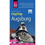 Reise Know-How CityTrip Augsburg Reiseführer mit Faltplan und kostenloser Web-App