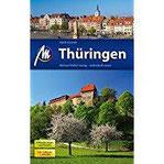 Thüringen Reiseführer Michael Müller Verlag Individuell reisen mit vielen praktischen Tipps.