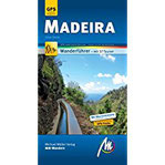 Madeira MM-Wandern Wanderführer mit GPS-kartierten Wanderungen