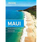 Moon Maui Including Molokai & Lanai (Moon Handbooks)