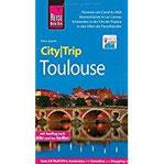 Reise Know-How CityTrip Toulouse Reiseführer mit Faltplan und kostenloser Web-App