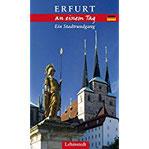Erfurt an einem Tag Ein Stadtrundgang