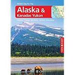 Alaska – VISTA POINT Reiseführer Reisen Tag für Tag Alaska  Yukon Territory  British Columbia