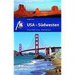 USA - Südwesten Reiseführer Michael Müller Verlag Individuelle reisen mit vielen praktischen Tipps.