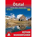 Ötztal Ötztaler Alpen - Stubaier Alpen. 56 Touren. Mit GPS-Tracks (Rother Wanderführer)