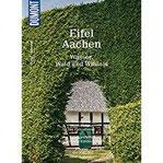 DuMont Bildatlas Eifel, Aachen Wasser, Wald und Wildnis