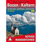 Bozen - Kaltern Sarntaler Alpen - Mendelkamm - Südtirols Süden. 53 Touren. Mit GPS-Tracks (Rother Wanderführer)