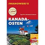 Kanada-Osten - Reiseführer von Iwanowski Individualreiseführer mit Extra-Reisekarte und Karten-Download (Reisehandbuch)
