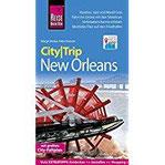 Reise Know-How CityTrip New Orleans Reiseführer mit Faltplan und kostenloser Web-App