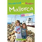 Wanderspaß mit Kindern Mallorca 22 erlebnisreiche Touren