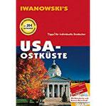 USA Ostküste - Reiseführer von Iwanowski Individualreiseführer mit Extra-Reisekarte und Karten-Download (Reisehandbuch)