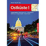 Reiseführer Ostküste USA Capital Region Washington D.C., Philadelphia, Baltimore, Virginia Beach, Outer Banks (Reisen Tag für Tag)
